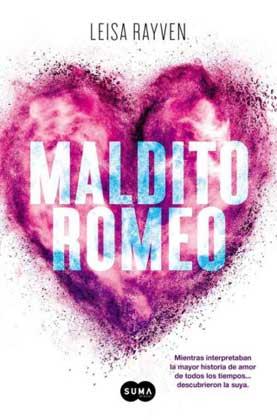 Maldito Romeo - Leisa Rayven