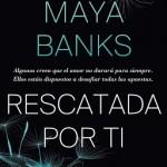 Leer Rescatada por ti ( Devereaux 3) – Maya Banks (Online)