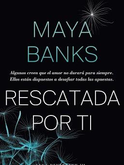 Leer Rescatada por ti ( Devereaux 3) - Maya Banks (Online)