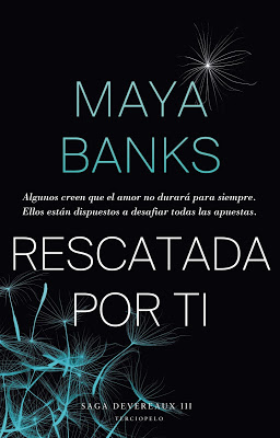 Rescatada por ti ( Devereaux 3) - Maya Banks