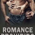Leer Romance prohibido – Jessica Vidal (Online)