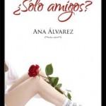 Leer ¿Sólo amigos? – Ana Alvarez (Online)
