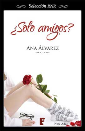 Sólo amigos - Ana Alvarez