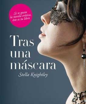 Leer Tras una mascara (Mujeres ocultas 1) - Stella Knightle (Online)