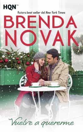 Vuelve a quererme - Brenda Novak