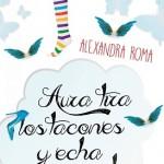 Leer Aura tira los tacones y echa a volar – Alexandra Roma (Online)