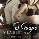Leer El guapo y la bestia (Sexys cuentos de hadas al revés 4) – A. J. Tipton (Online)