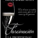 Leer Fascinación (La Profesional 2) – Kris Buendia (Online)