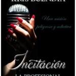 Leer Incitación (La Profesional 1) – Kris Buendia (Online)