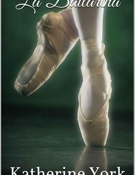 Leer La bailarina - Katherine York (Online)