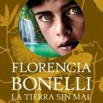 Leer La tierra sin mal (Trilogía del perdón 3) – Florencia Bonelli (Online)
