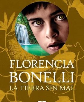 Leer La tierra sin mal (Trilogía del perdón 3) - Florencia Bonelli (Online)