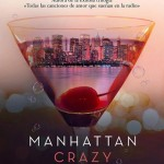 Leer Gratis Manhattan crazy love – Cristina Prada (Online)