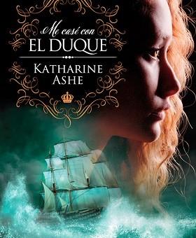 Leer Me casé con el duque - Katharine Ashe (Online)