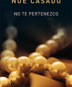 Leer No te pertenezco - Noe Casado (Online)