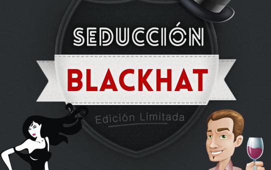 Libro Seducción Blackhat - Método revolucionario para seducir mujeres
