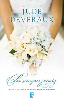 Por siempre jamás - Jude Deveraux