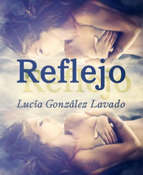 Leer Reflejo - Lucia Gonzalez Lavado (Online)