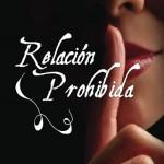Leer Relación prohibida – Marta D'arguello (Online)