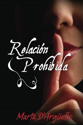 Relación prohibida - Marta D'arguello