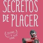 Leer Secretos de placer (Trilogía del placer 3) – Elena Montagud (Online)