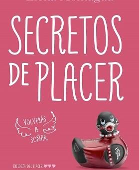 Secretos de placer (Trilogía del placer 3) - Elena Montagud
