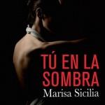 Leer Tú en la sombra – Marisa Sicilia (Online)