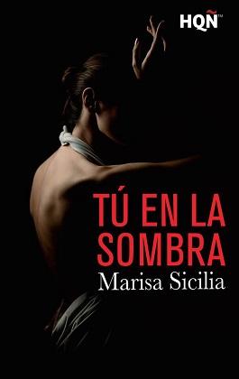 Tú en la sombra - Marisa Sicilia