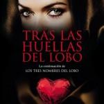Leer Tras las huellas del lobo – Lola P. Nieva (Online)