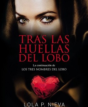 Leer Tras las huellas del lobo - Lola P. Nieva (Online)