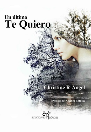 Un último te quiero - Christine R-Angel