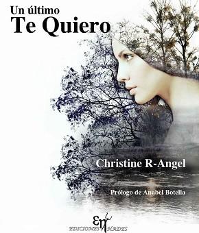 Un último te quiero - Christine R-Angel