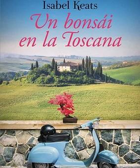 Leer Un bonsai en la Toscana - Isabel Keats (Online)