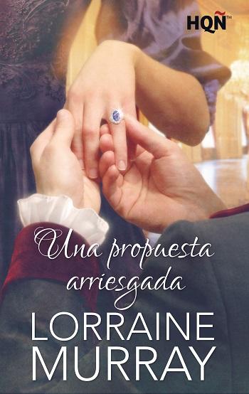 Una propuesta arriesgada - Lorraine Murray