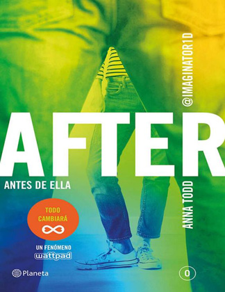 After. Antes de ella (Serie After 0) - Anna Todd