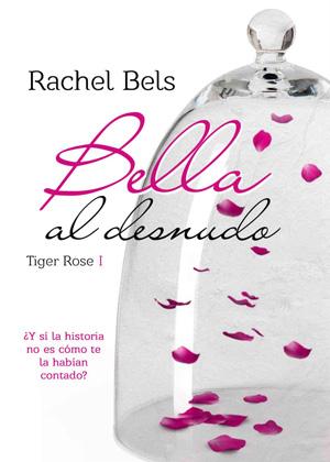 Bella al desnudo - Rachel Bels