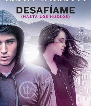 Leer Desafíame (Hasta los huesos 01) - Lena Valenti (Online)