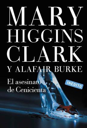 El asesinato de Cenicienta - Mary Higgins Clark