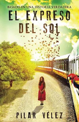 El expreso del sol - Pilar Velez