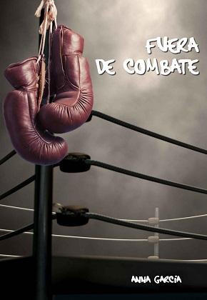 Fuera de combate - Anna García