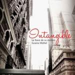 Leer Intangible: La llave de su destino – Susana Mohel (Online)