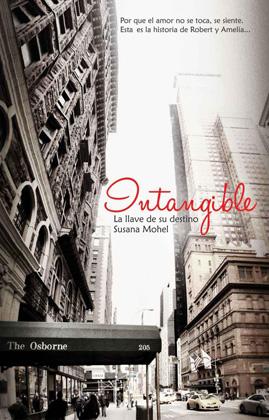 Intangible. La llave de su destino - Susana Mohel