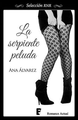 La serpiente peluda - Ana Álvarez