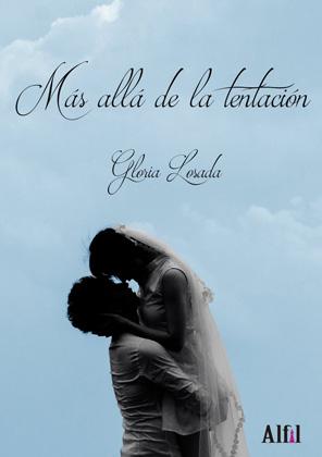 Más allá de la tentación - Gloria Losada