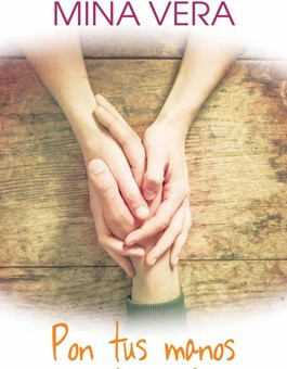 Leer Pon tus manos sobre mi - Mina Vera (Online)
