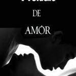 Leer Preludio de amor – Annette J. Creendwood (Online)