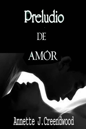 Preludio de amor - Annette J. Creendwood