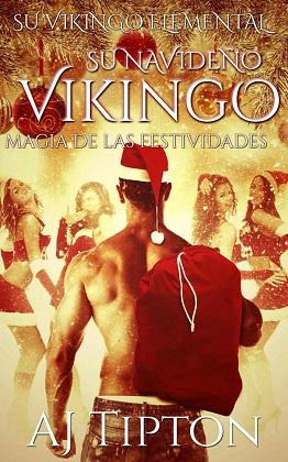 Su navideño vikingo - A. J. Tipton
