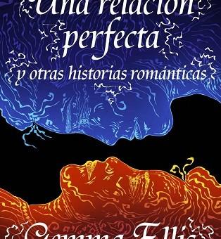 Leer Una relación perfecta - Gemma Ellis (Online)