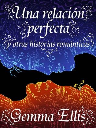 Una relación perfecta - Gemma Ellis
